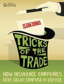 Dirty Tricks Help Insurance Companies Increase the Bottom Line