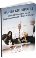 Business Disputes - Critical Information for All Business Owners