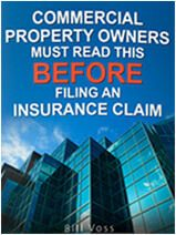 commercial property owners must read this before filing an insurance claim